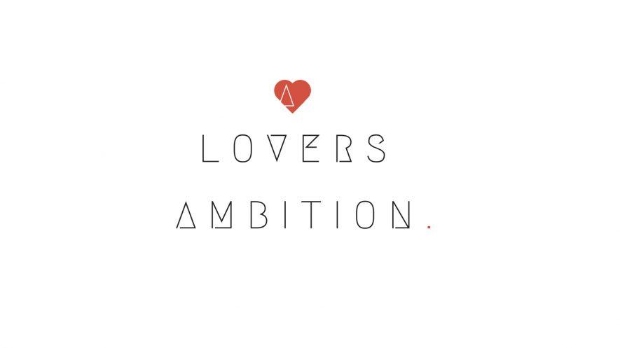 804e418e0e46 A Lovers Ambition Lifestyle Group